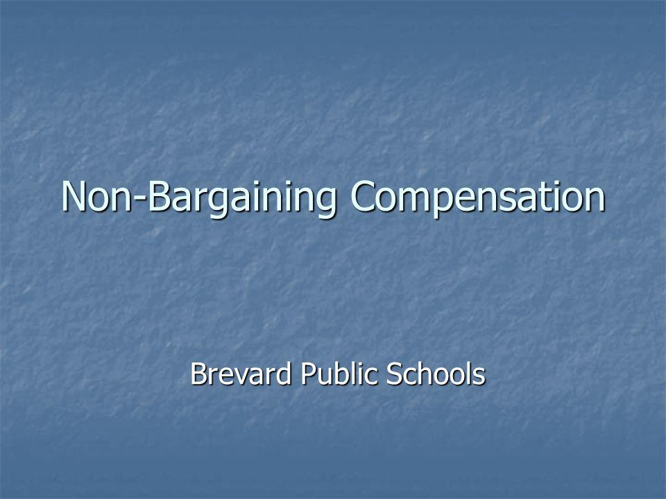 Non-Bargaining Compensation Brevard Public Schools