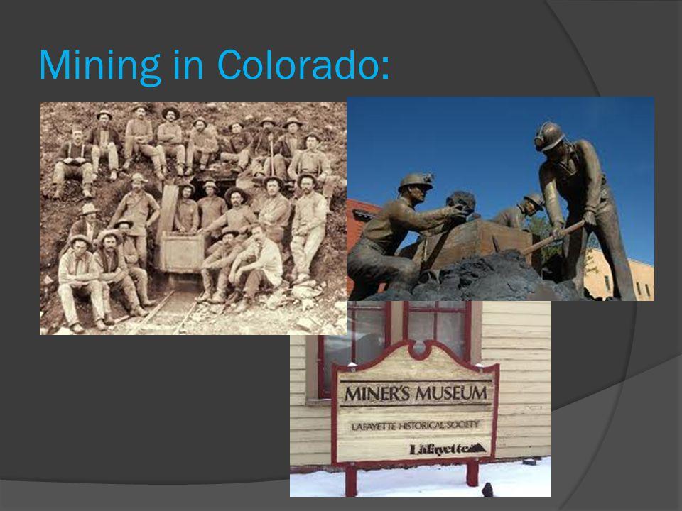 Mining in Colorado: