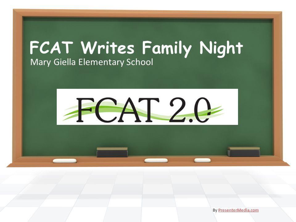 FCAT Writes Family Night Mary Giella Elementary School By PresenterMedia.comPresenterMedia.com