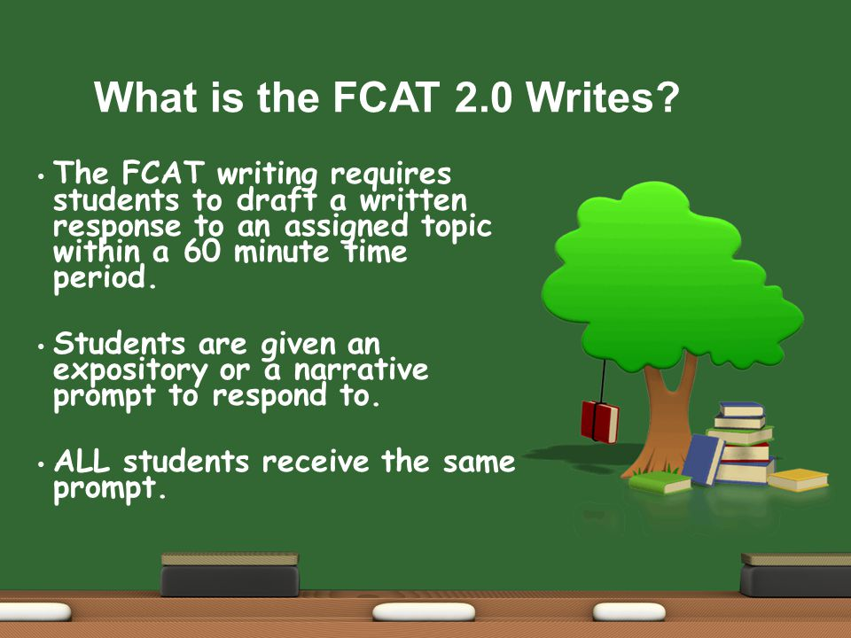 What is the FCAT 2.0 Writes. A Narrative Prompt ask students to tell a story.