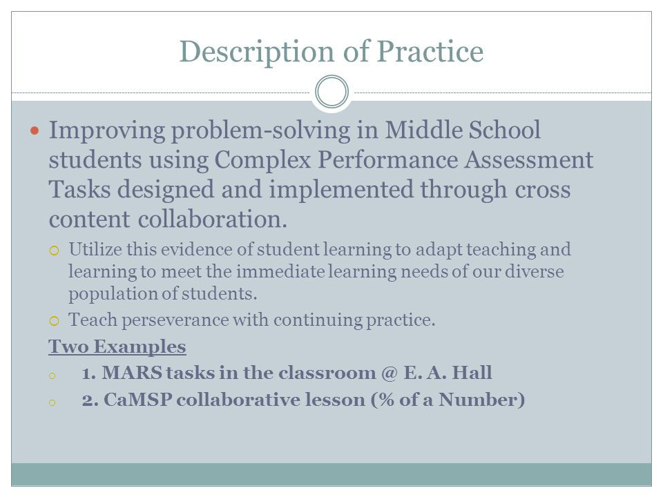 Links to Common Core Instructional Shifts Eight Mathematical Practices 1.