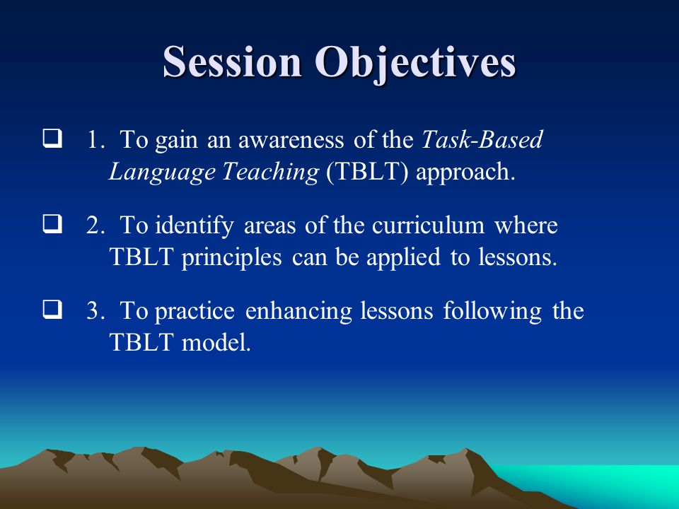 Task-Based Language Teaching TBLT is an approach which offers students material which they have to actively engage in the processing of in order to achieve a goal or complete a task.