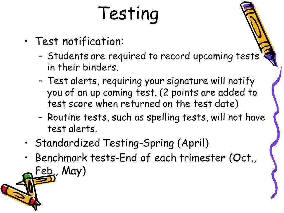 Grading Standard grading scale- A(100-90) B(89-80) C(79-70) D(69-60) F(59-0).