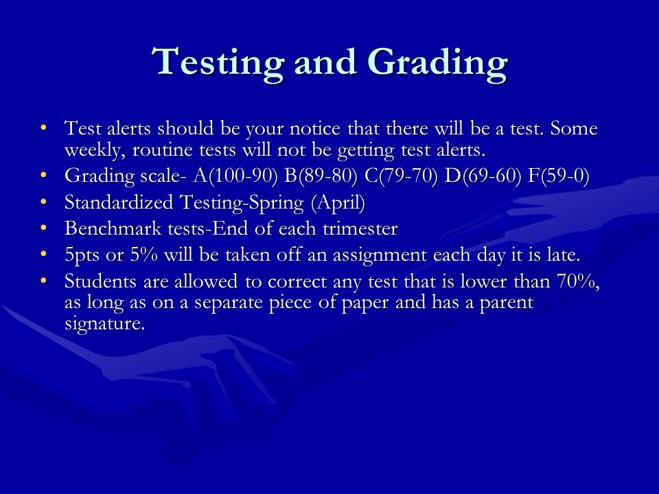 Testing and Grading Test alerts should be your notice that there will be a test. Some weekly, routine tests will not be getting test alerts.Test alert