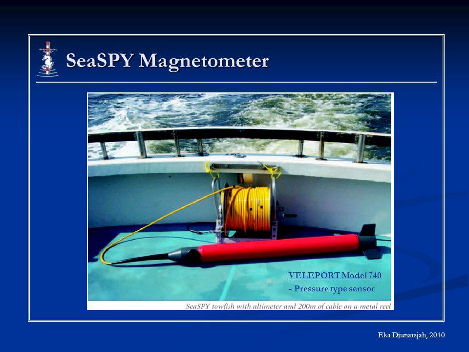 Eka Djunarsjah, 2010 SeaSPY Magnetometer VELEPORT Model 740 - Pressure type sensor