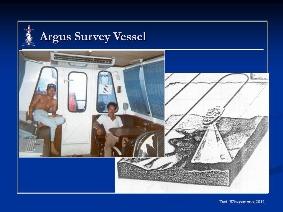 Dwi Wisayantono, 2011 Argus Survey Vessel