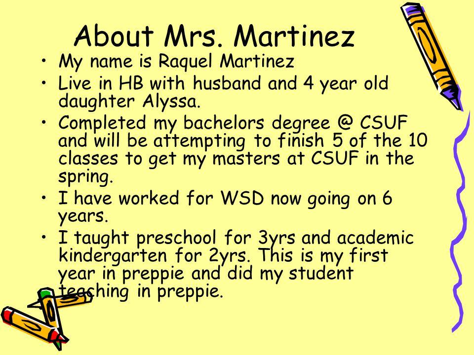 Welcome to our Preppie Kindergarten School year 2009-2010 Mrs. Martinez