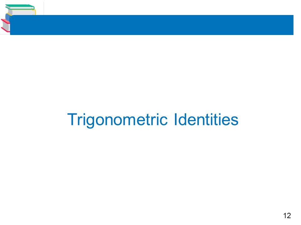 12 Trigonometric Identities