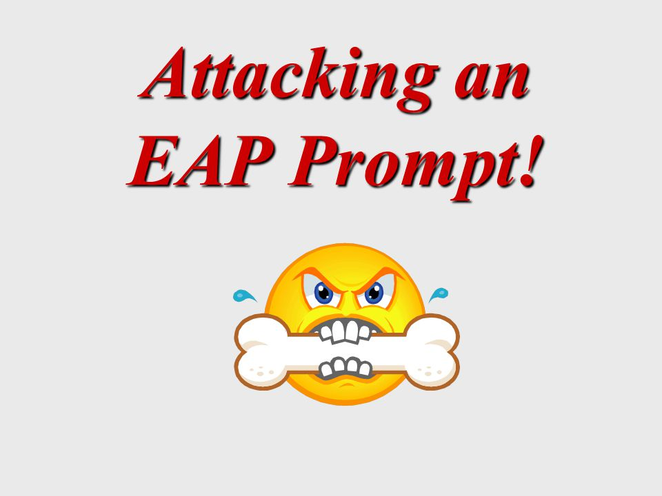 What is the point of the EAP Prompt.~ Measures the student s reading skills.