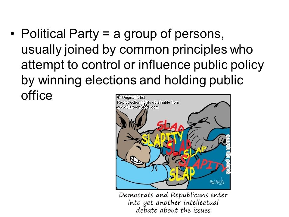 Political Party = a group of persons, usually joined by common principles who attempt to control or influence public policy by winning elections and holding public office