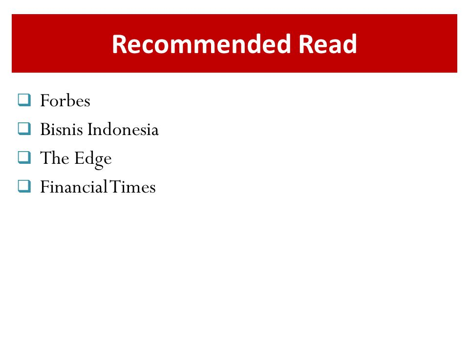 Recommended Read  Forbes  Bisnis Indonesia  The Edge  Financial Times