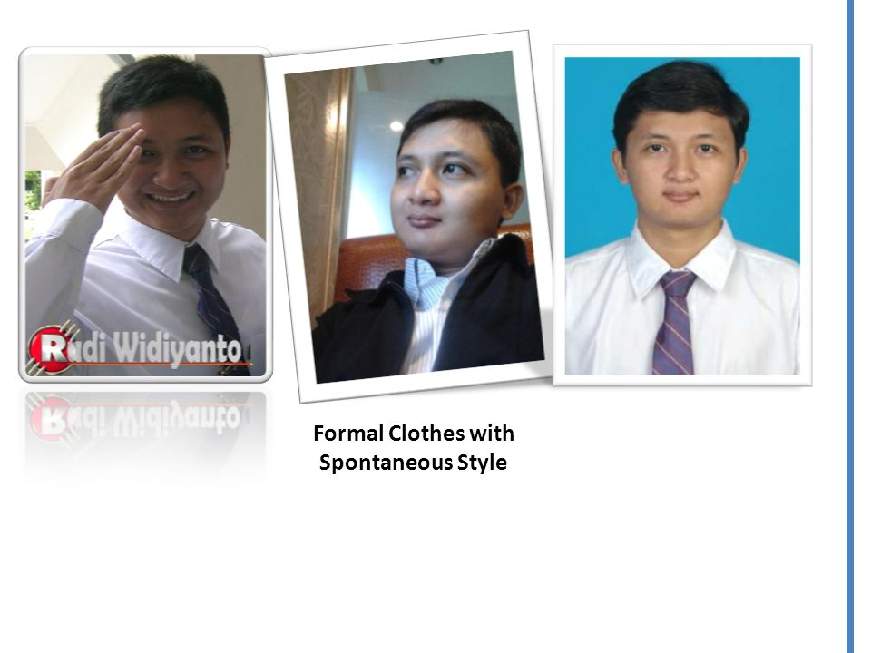 Formal Clothes with Spontaneous Style