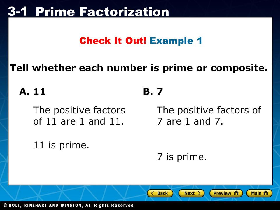 Holt CA Course 1 3-1 Prime Factorization Tell whether each number is prime or composite.