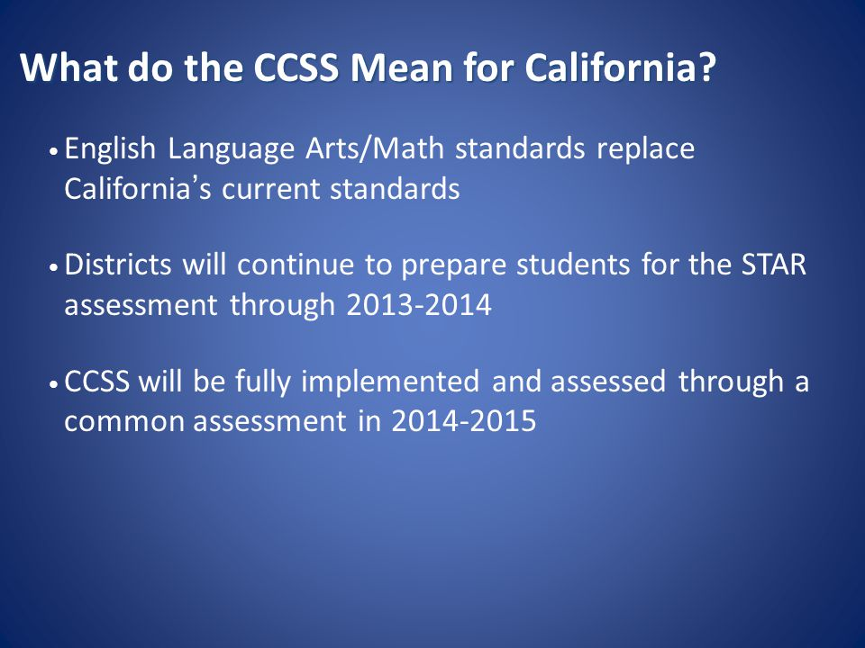 What do the CCSS Mean for California.