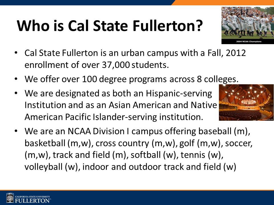 Who is Cal State Fullerton.
