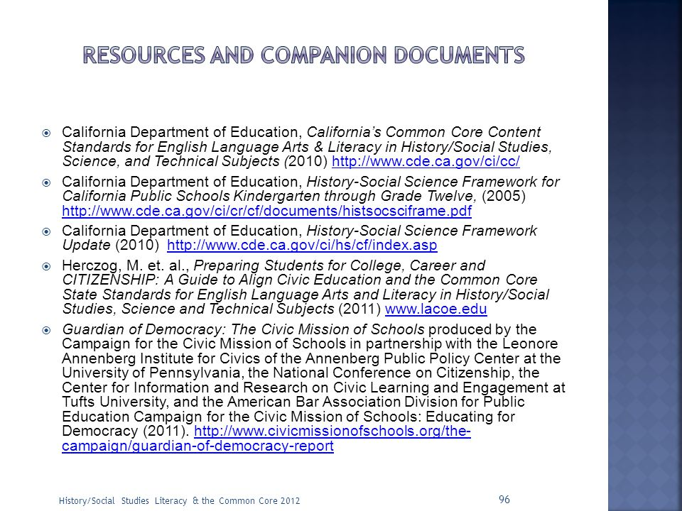  California Department of Education, California's Common Core Content Standards for English Language Arts & Literacy in History/Social Studies, Scien