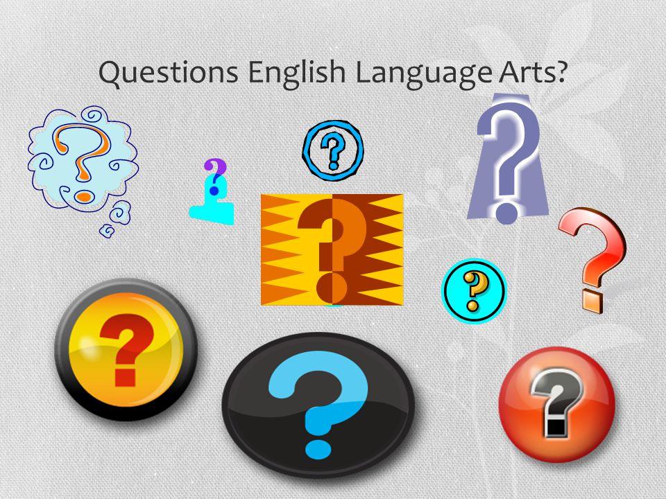Questions English Language Arts