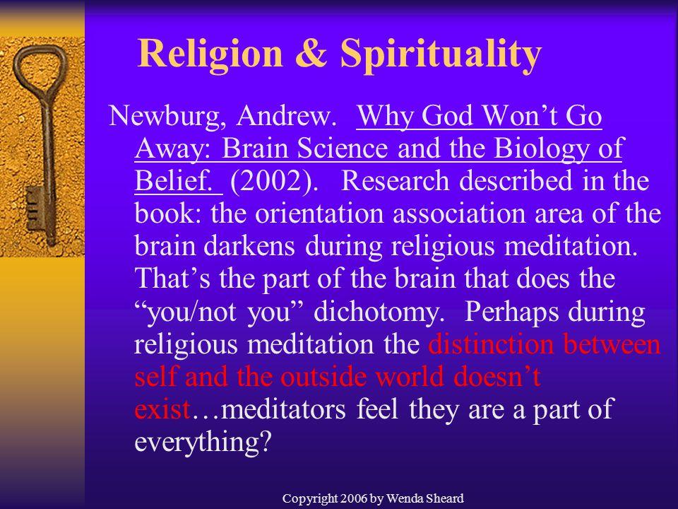 Copyright 2006 by Wenda Sheard Religion & Spirituality Newburg, Andrew.