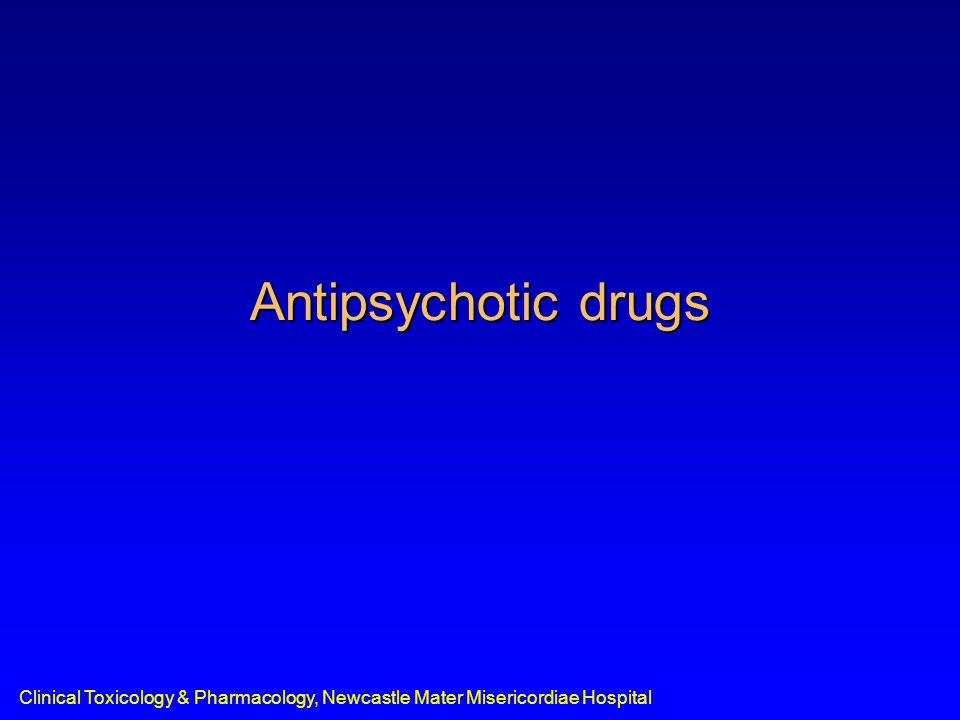 Clinical Toxicology & Pharmacology, Newcastle Mater Misericordiae Hospital Antipsychotic drugs