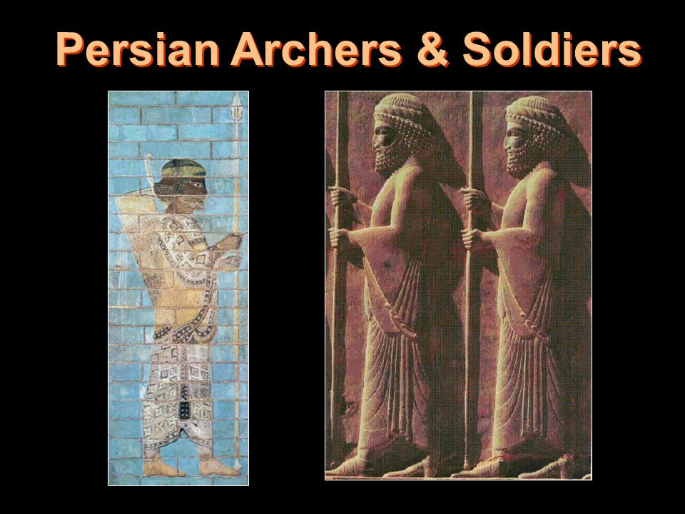 Persian Archers & Soldiers