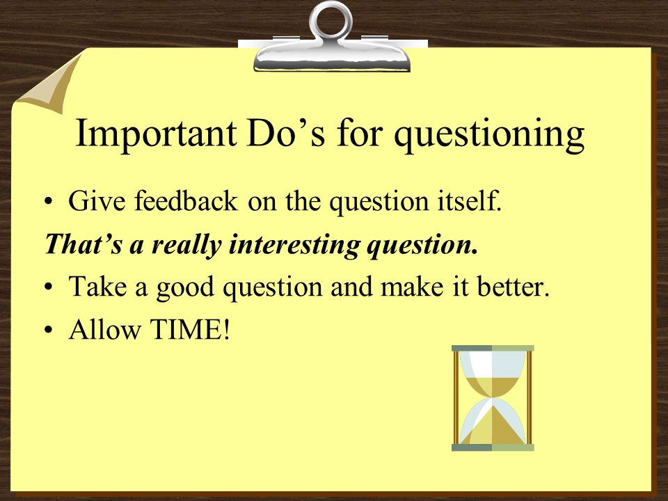 Developing your child's questioning skills Begin an activity by formulating questions.