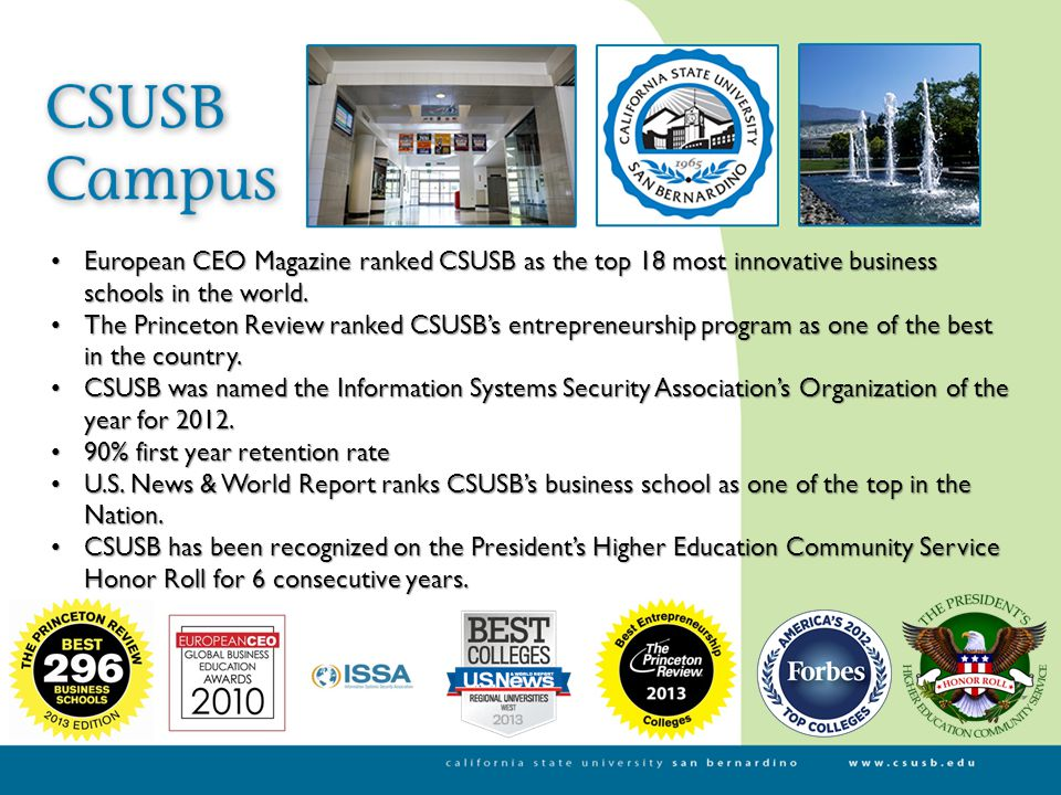 European CEO Magazine ranked CSUSB as the top 18 most innovative business schools in the world.