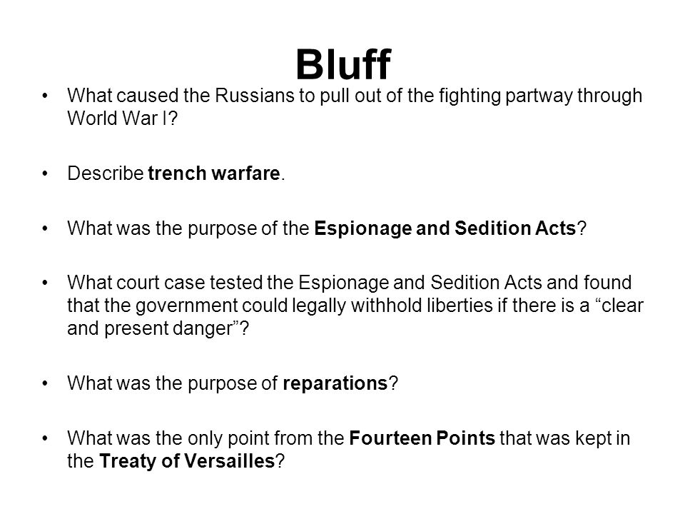 Bluff What caused the Russians to pull out of the fighting partway through World War I.