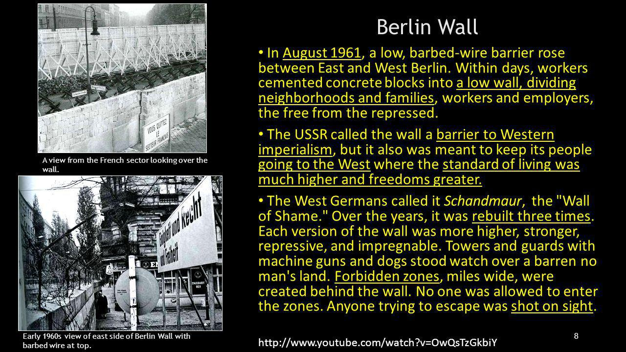 In August 1961, a low, barbed-wire barrier rose between East and West Berlin.