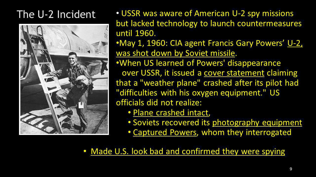 USSR was aware of American U-2 spy missions but lacked technology to launch countermeasures until 1960.