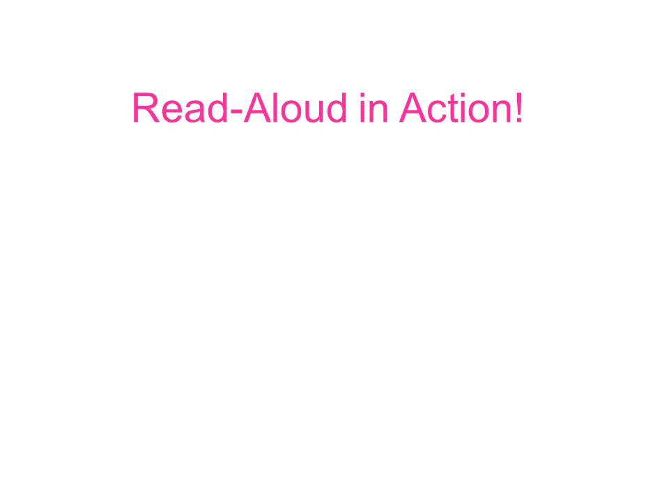 Read-Aloud in Action!