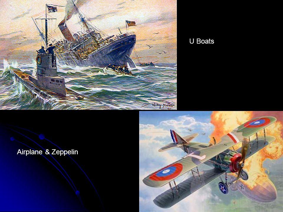 U Boats Airplane & Zeppelin