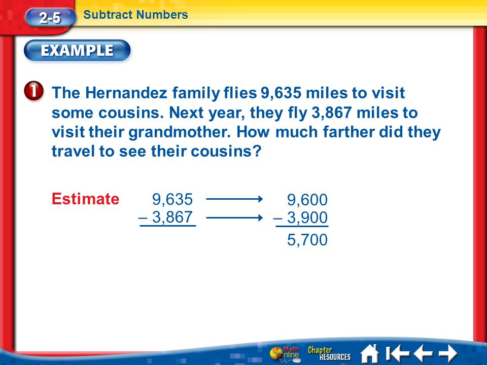 Lesson 5 Ex1 The Hernandez family flies 9,635 miles to visit some cousins.