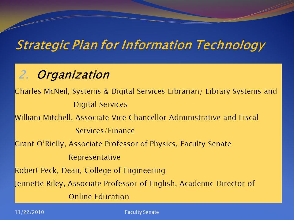 Strategic Plan for Information Technology 2. Organization Charles McNeil, Systems & Digital Services Librarian/ Library Systems and Digital Services W