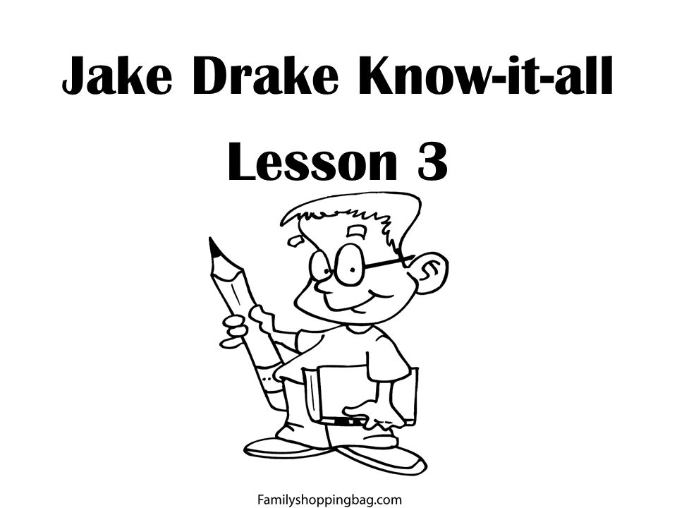 Jake Drake Know-it-all Lesson 3