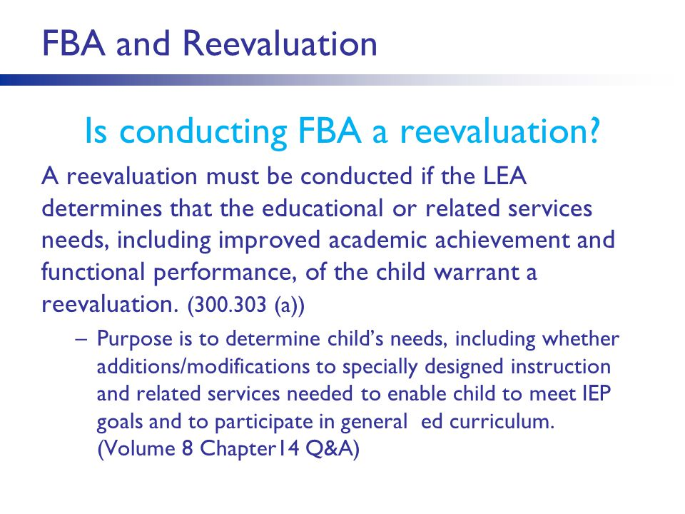 FBA and Reevaluation Is conducting FBA a reevaluation.
