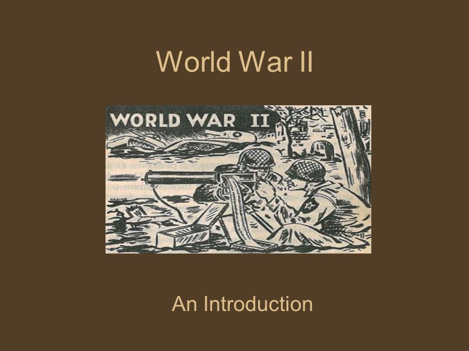 World War II An Introduction