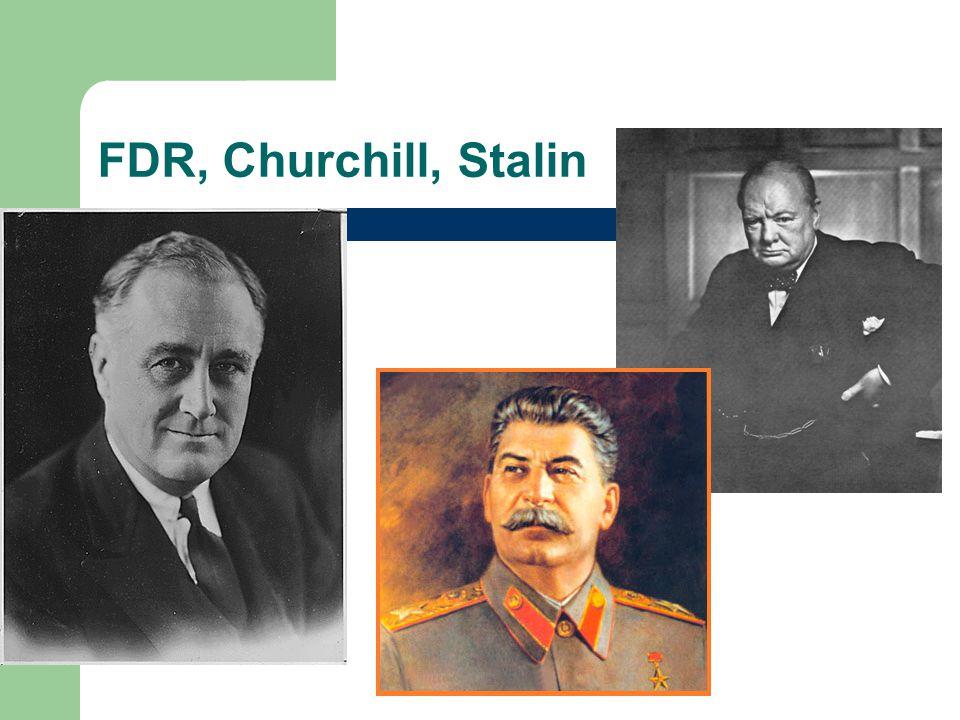 FDR, Churchill, Stalin