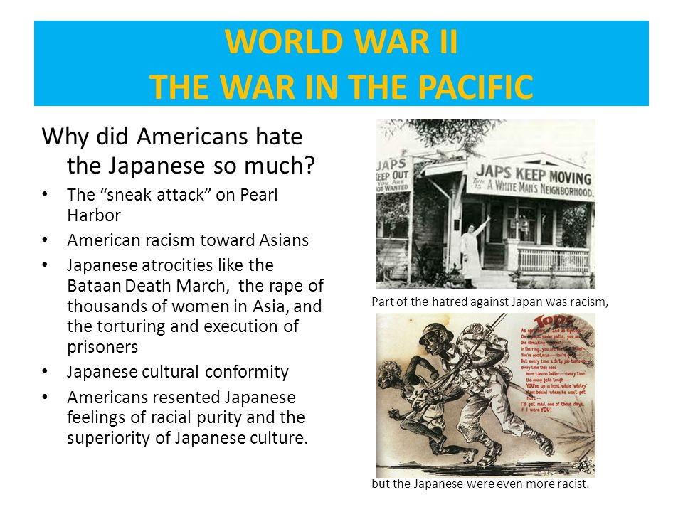 Why did Americans hate the Japanese so much.