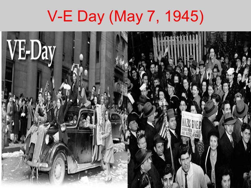 V-E Day (May 7, 1945)