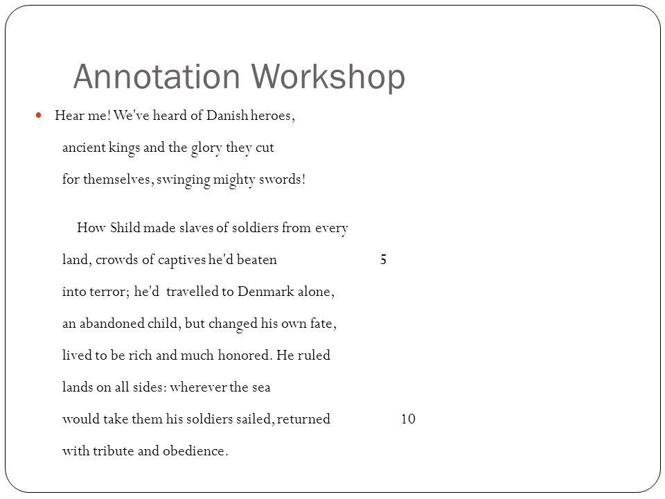 Annotation Workshop Hear me.