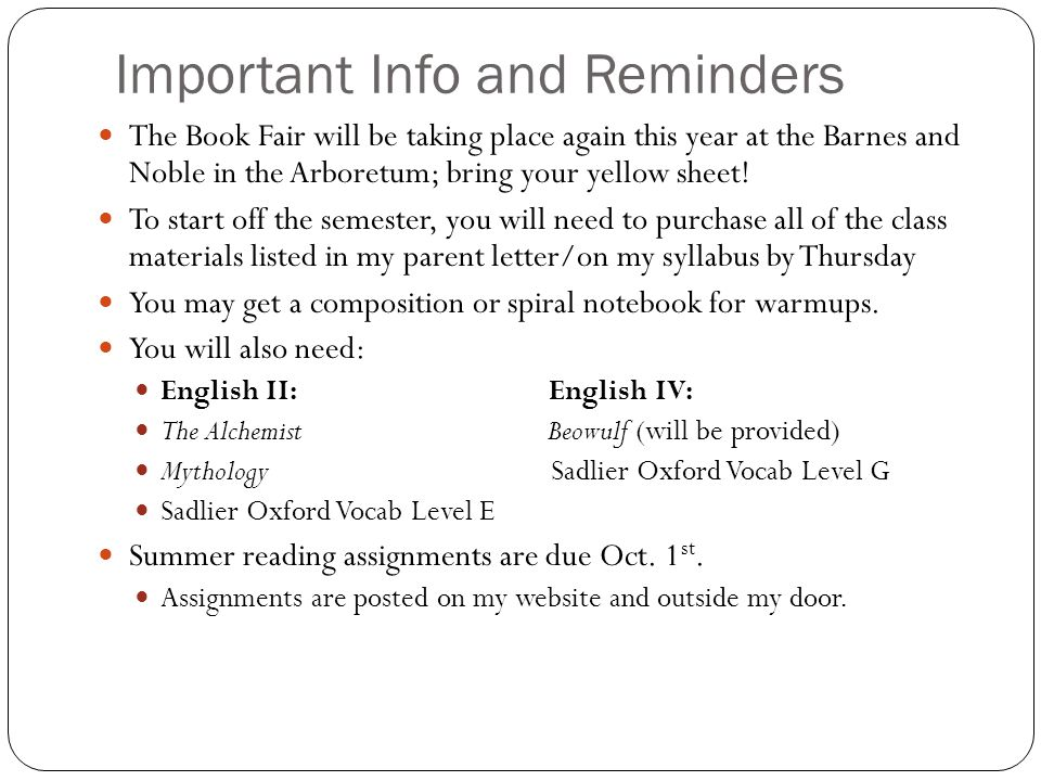 Important Info and Reminders The Book Fair will be taking place again this year at the Barnes and Noble in the Arboretum; bring your yellow sheet.