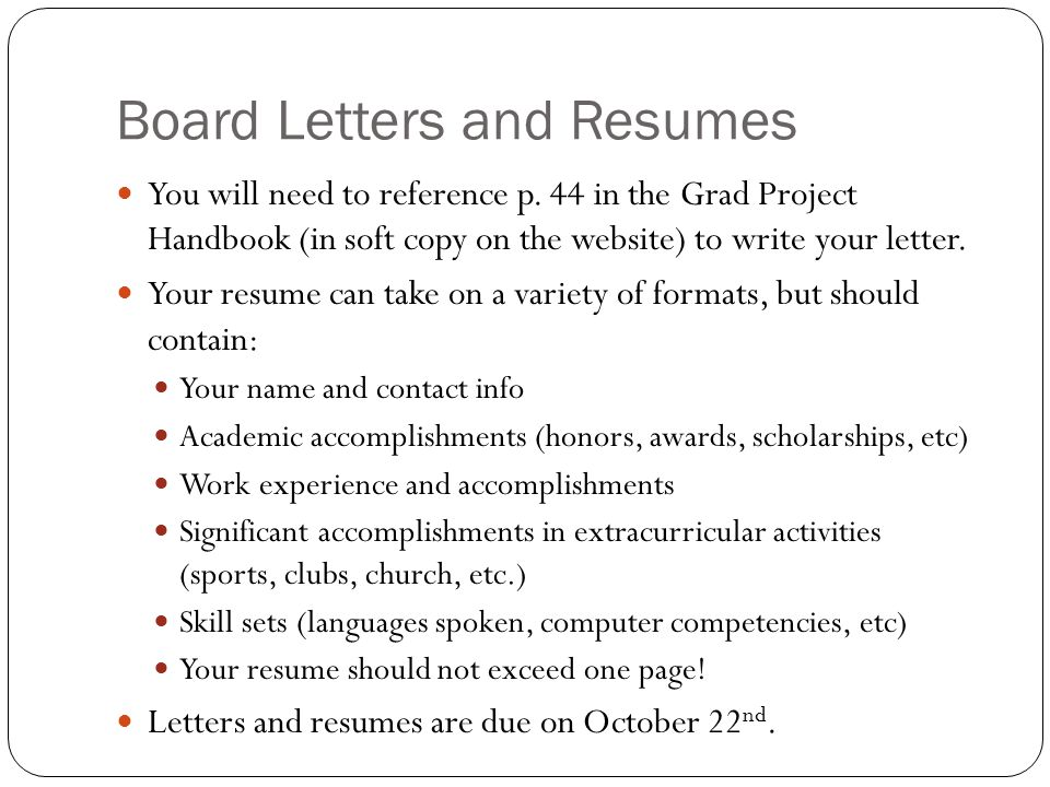 Board Letters and Resumes You will need to reference p.