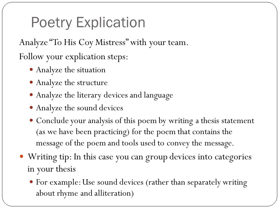 Poetry Explication Analyze To His Coy Mistress with your team.