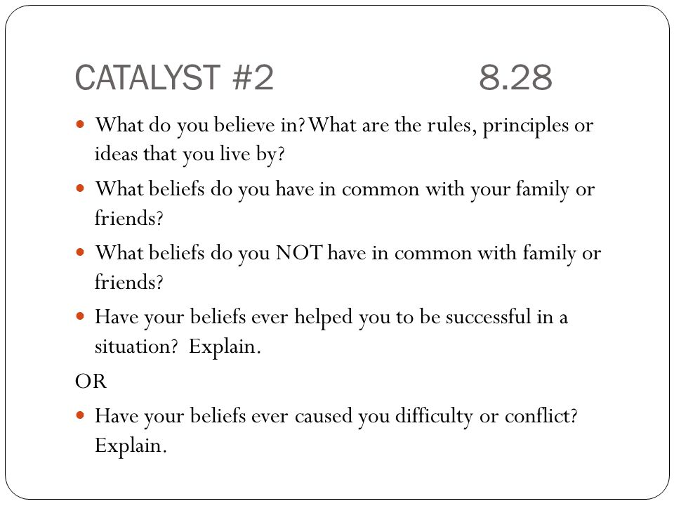 CATALYST #10 9.11 Have out your reading questions for me to check.