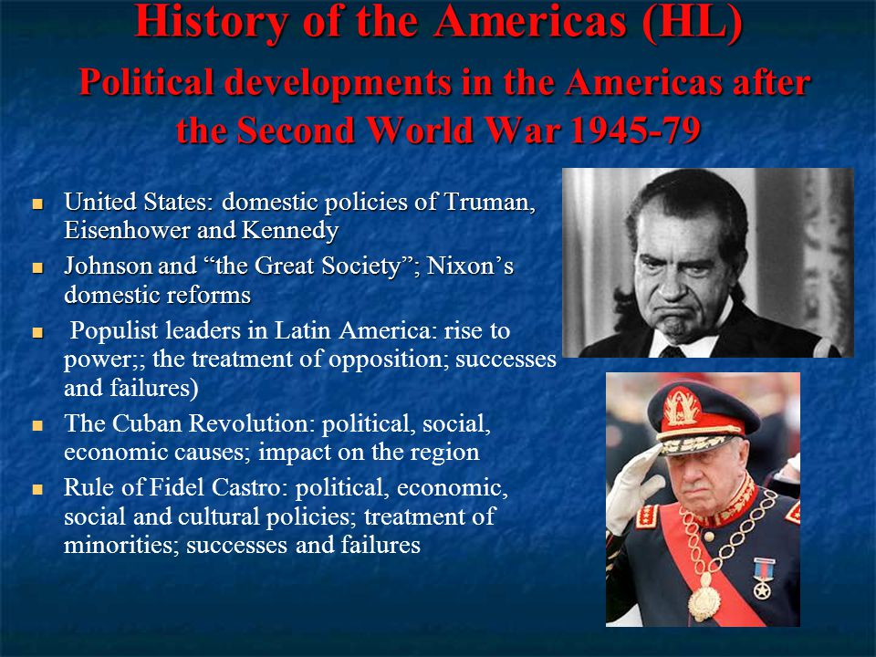 History of the Americas (HL) Political developments in the Americas after the Second World War 1945-79 United States: domestic policies of Truman, Eis