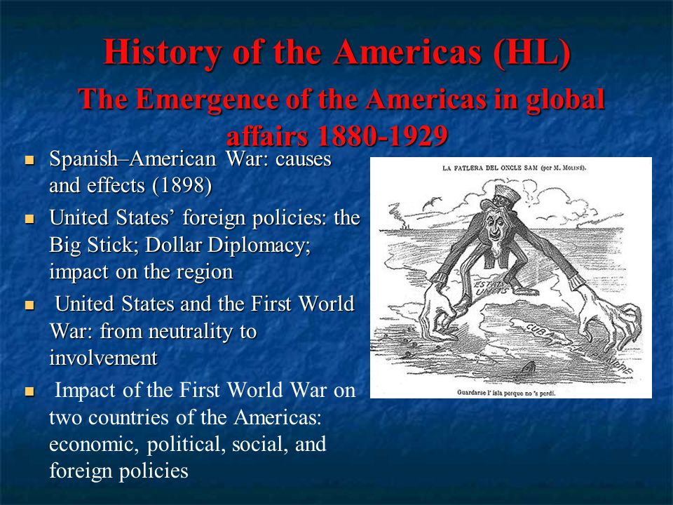 History of the Americas (HL) Political developments in the Americas after the Second World War 1945-79 United States: domestic policies of Truman, Eisenhower and Kennedy United States: domestic policies of Truman, Eisenhower and Kennedy Johnson and the Great Society ; Nixon's domestic reforms Johnson and the Great Society ; Nixon's domestic reforms Populist leaders in Latin America: rise to power;; the treatment of opposition; successes and failures) The Cuban Revolution: political, social, economic causes; impact on the region Rule of Fidel Castro: political, economic, social and cultural policies; treatment of minorities; successes and failures