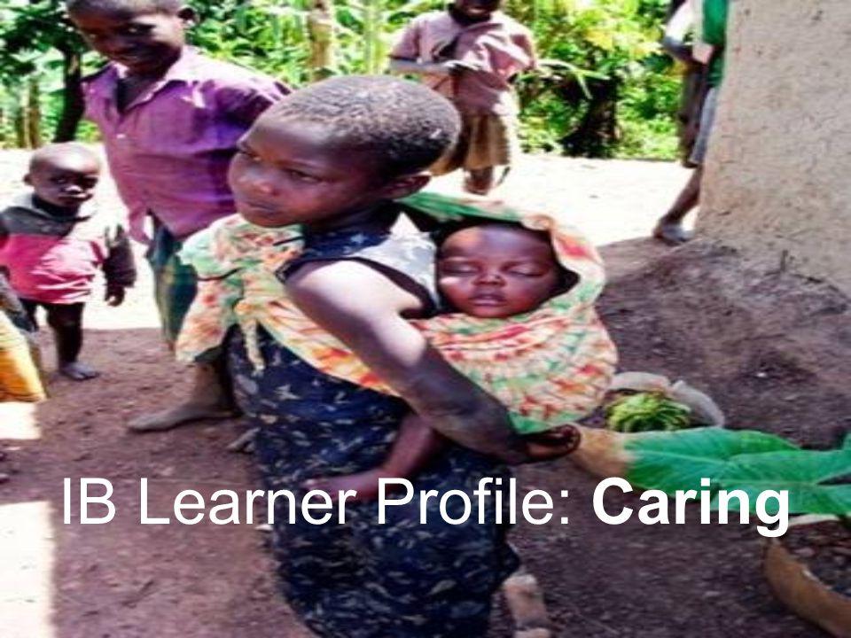 IB Learner Profile: Caring