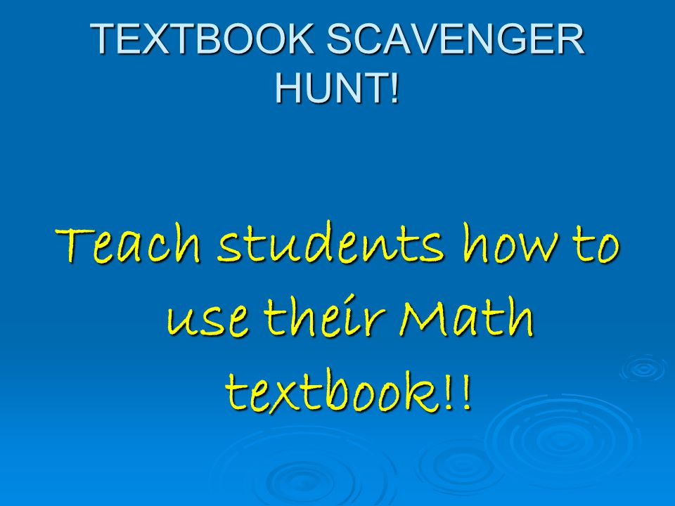 TEXTBOOK SCAVENGER HUNT! Teach students how to use their Math textbook!!