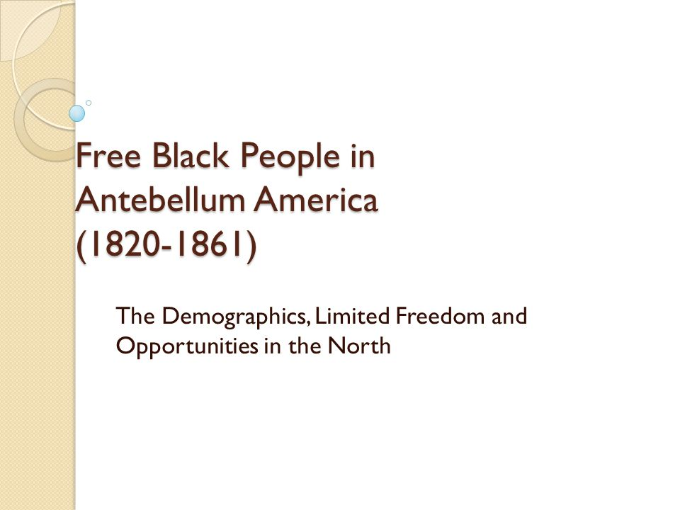 Demographics of Freedom Free Blacks in 1820: 2.4% of U.S.