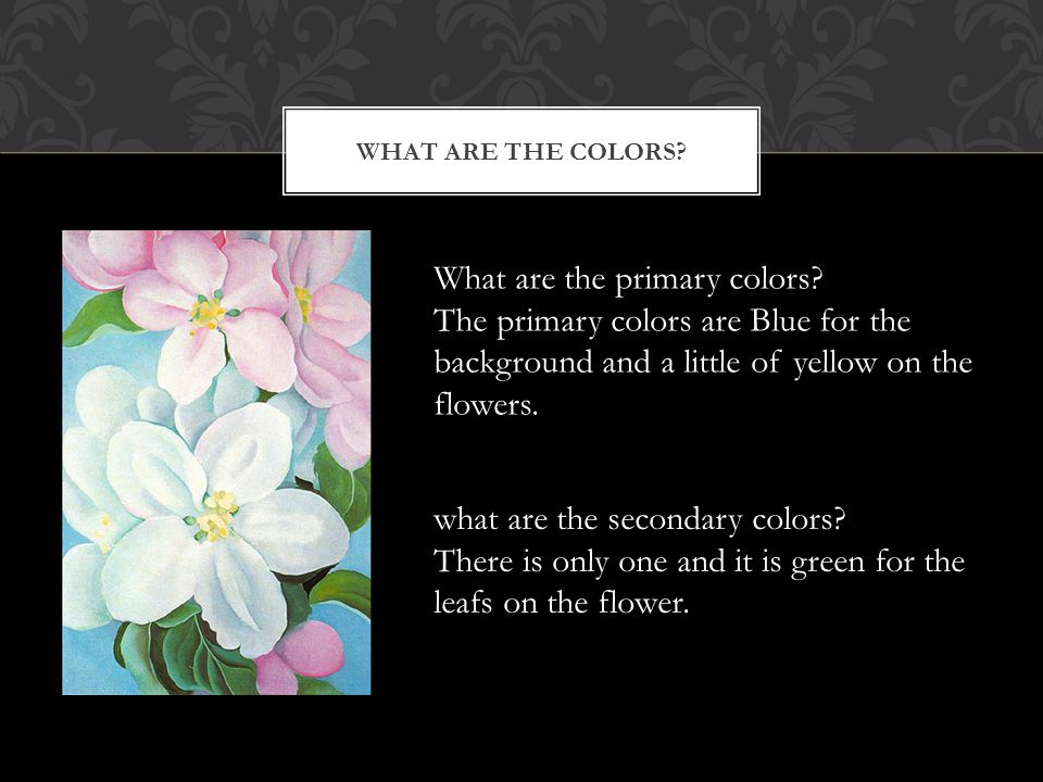 WHAT ARE THE COLORS? What are the primary colors? The primary colors are Blue for the background and a little of yellow on the flowers. what are the s